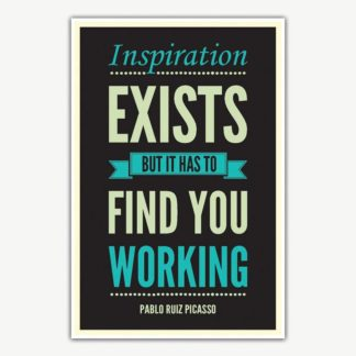 Inspiration Exists Quote Poster Art | Inspirational Posters For Offices