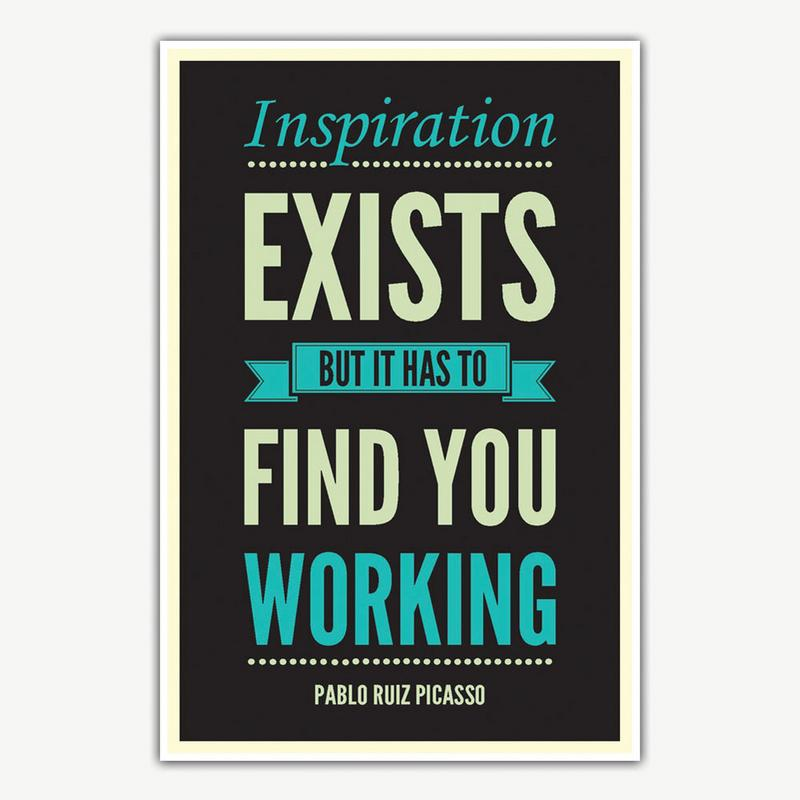 Inspiration Exists Quote Poster Art