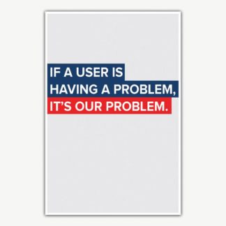 It's Our Problem Poster | Inspirational Posters For Offices