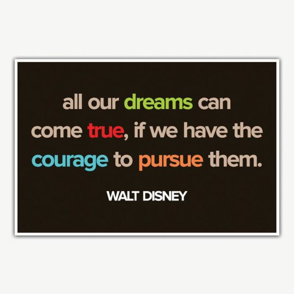 Walt Disney Dreams Quote Poster   Inspirational Posters For Offices