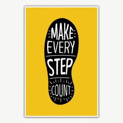 Make Every Step Count Poster Art | Inspirational Posters